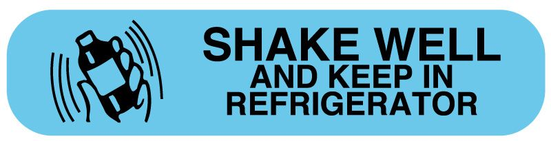 Shake Well And Keep Refrigerated Medication Instruction Label 1 5