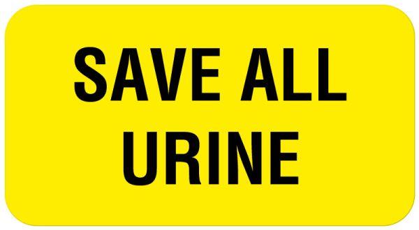 SAVE ALL URINE, SAVE ALL URINE, Communication Label, 1-5/8