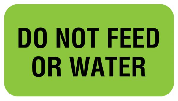 DO NOT FEED OR WATER, Communication Label, 1-5/8