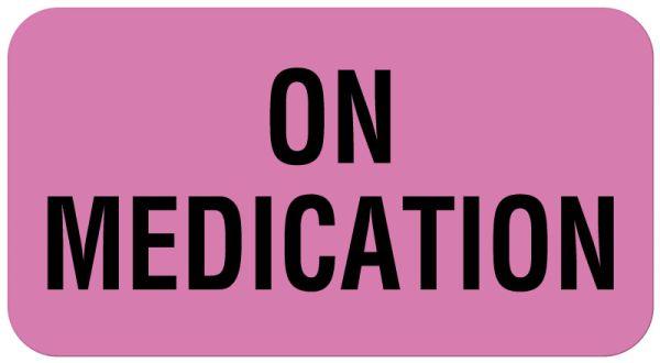 ON MEDICATION, Communication Label, 1-5/8
