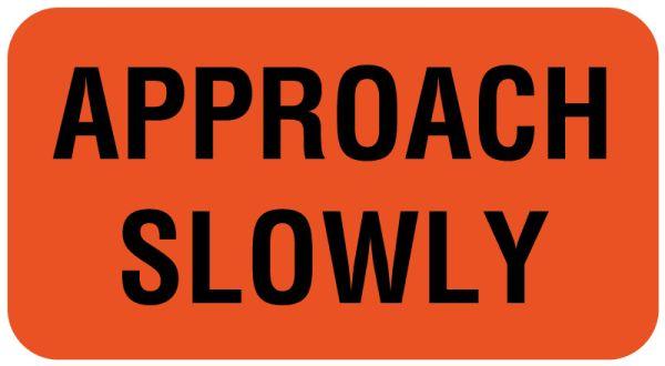 Approach Slowly Label, 1-5/8