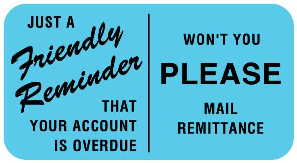 Friendly Payment Reminder Label, 1-5/8