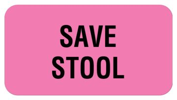 "SAVE STOOL, Communication Label, 1-5/8"" x 7/8"""