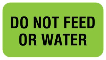 "DO NOT FEED OR WATER, Communication Label, 1-5/8"" x 7/8"""