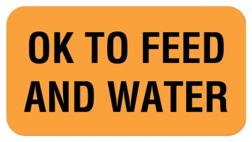 """OK TO FEED AND WATER, Communication Label, 1-5/8"""" x 7/8"""""""