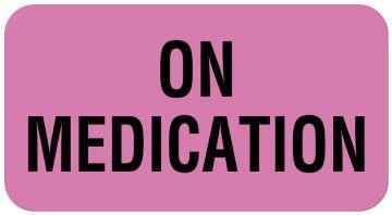 "ON MEDICATION, Communication Label, 1-5/8"" x 7/8"""