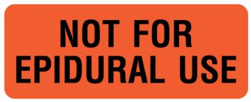 """NOT FOR EPIDURAL USE, 2-1/4"""" x 7/8"""""""