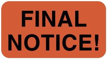 "Final Notice Label, 1-5/8"" x 7/8"""
