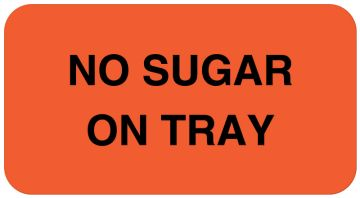 """NO SUGAR ON TRAY, Nutrition Communication Labels, 1-5/8"""" x 7/8"""""""