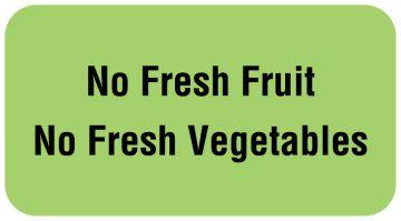 "NO FRESH FRUIT NO FRESH VEG..., Nutrition Communication Labels, 1-5/8"" x 7/8"""
