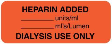 "HEPARIN ADDED__UNITS/M, Line Identification Label, 2-1/4"" x 7/8"""