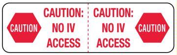 CAUTION NO IV ACCESS,3X7/8,320/RL,WH