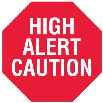 "HIGH ALERT CAUTION, Alert Label, 1-1/2"" x 1/2"""