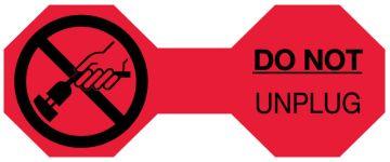 DO NOT UNPLUG Cord Flag