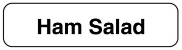 "HAM SALAD, Food Identification Labels, 1-1/4"" x 5/16"""