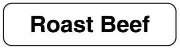 "ROAST BEEF, Food Identification Labels, 1-1/4"" x 5/16"""