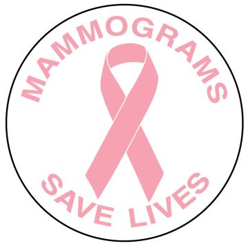 "Mammograms Save Lives, 2"" Diameter"