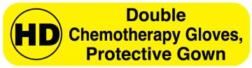 """HD Double Chemotherapy Gloves/Gown Label, 2"""" x 1/2"""""""